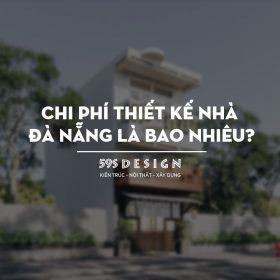 Chi phí Thiết kế nhà Đà Nẵng