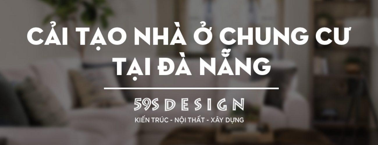 Cải tạo chung cư, nhà ở Đà Nẵng 59s